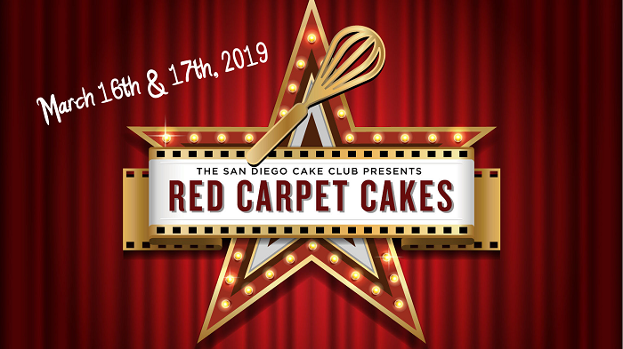 Red Carpet Cakes March 16-17 2019 San Diego Cake Club