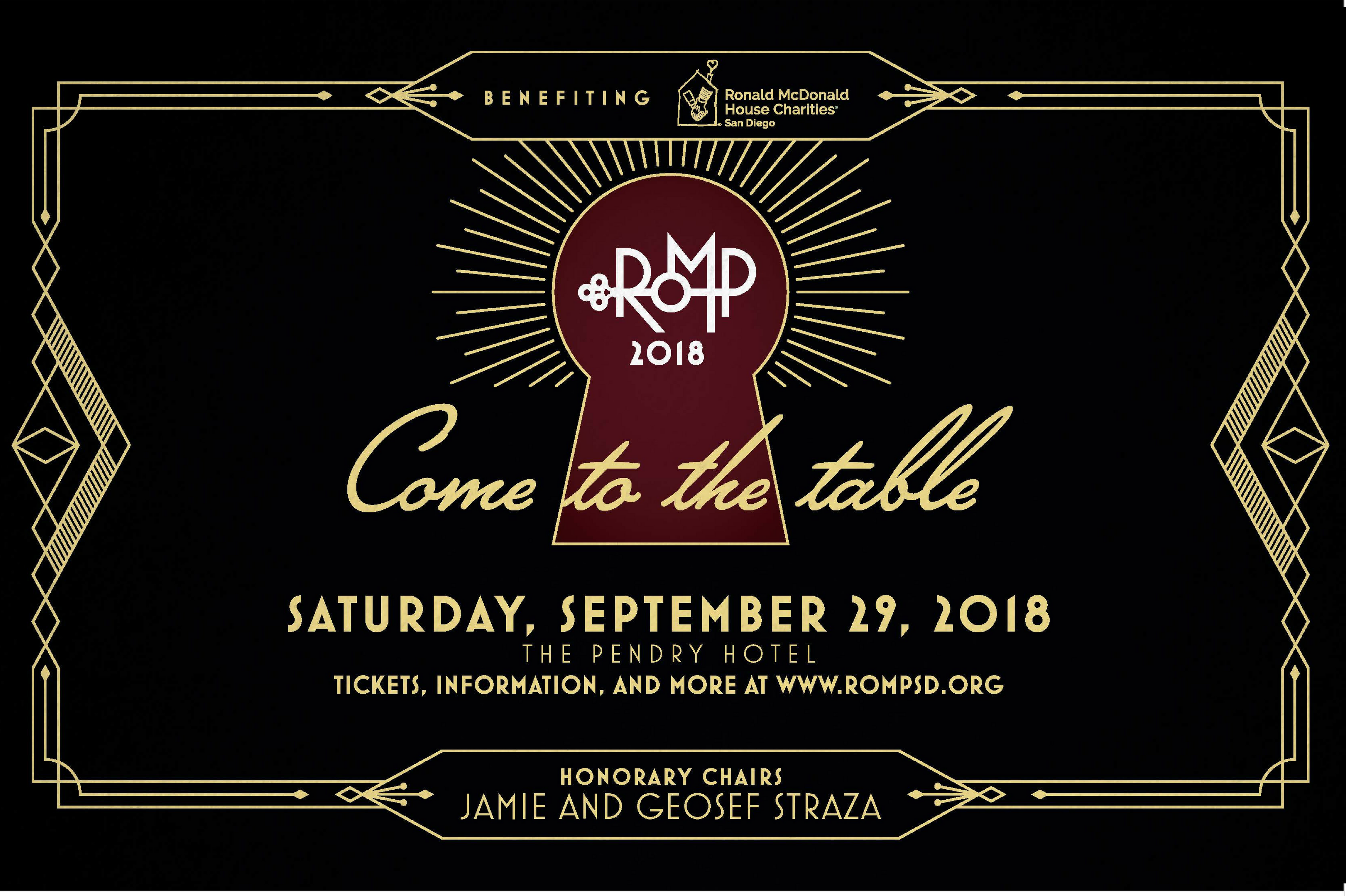 ROMP Come to the Table Saturday September 29 2018 The Pendry Hotel Honorary Chairs Jamie and Geosef Straza www.rompsd.org